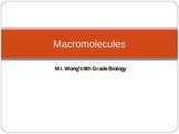 Biology: Macromolecules