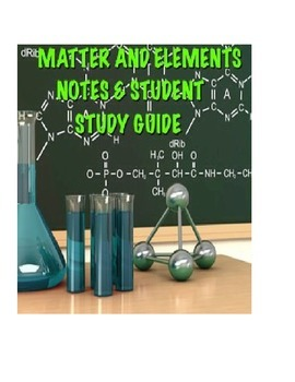 Biology Matter and Elements Lecture notes and Student Study Guide
