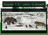 Biology - Populations: 5-2 Limits to Growth Powerpoint and Guided Notes