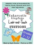 Biology Review - Eukaryotic Kingdoms Look and Touch Statio