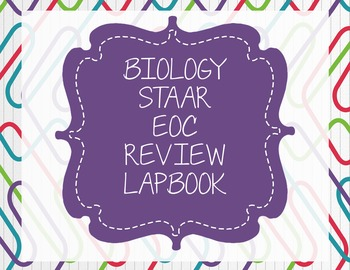 Biology STAAR Review LapBook