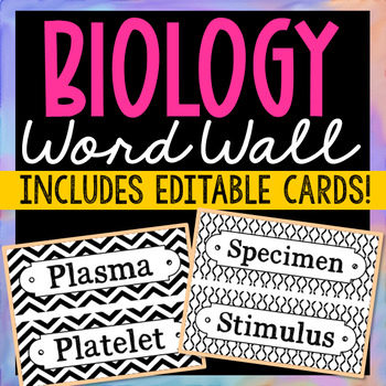 106 Biology Science Vocabulary Word Wall Terms with EDITABLE Cards