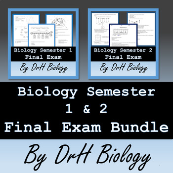 Biology Semester 1 & 2 Final Exam Bundle