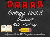 Biology Transport Notes Package Aligned with NYS Living Environment