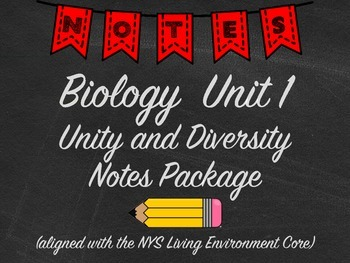 Biology Unity and Diversity Notes Package Aligned with NYS Living