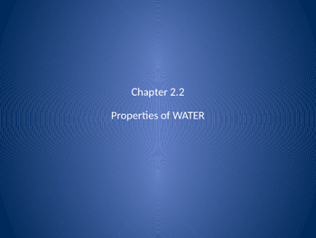 Biology powerpoint - chapter 2, properties of water, biochemistry