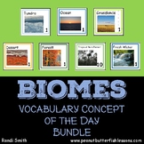 Biome Vocabulary Concept of the Day Bundle (7 Biomes)