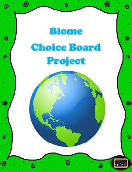 Biome Choice Board Project