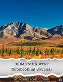 Biome & Habitat Notebooking Journal