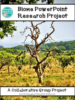 Biome PowerPoint Research Project