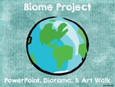 Biome STEM Project:  Powerpoint Rubric, Art Walk, Notes Chart