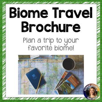biome travel brochure project by science lessons that rock tpt