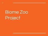 Biome Zoo Project