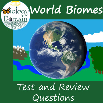 Biome and Aquatic Ecosystems Test, Review Questions, and Answer Keys