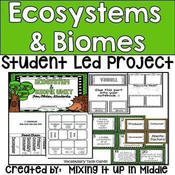 Biome and Ecosystem Unit - STUDENT LED PROJECT, Brochures, Task Cards