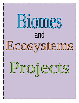 Biome/Ecosystem Projects