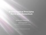 Biomechanics : Force and Momentum Practical Class Notes