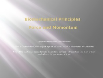 Biomechanics : Force and Momentum Practical Class Notes