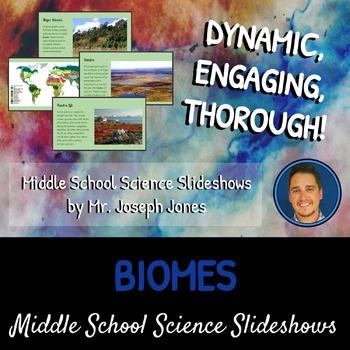Biomes: A Life Sciences Slideshow!