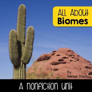 Biomes- A Nonfiction Unit