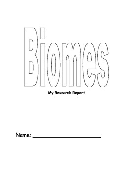 Biomes: A Research Report