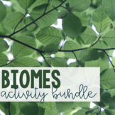 Biomes Activity Bundle