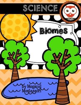 Biomes: Adapting to the Environment