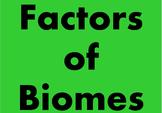 Biomes: Biotic and Abiotic Factors