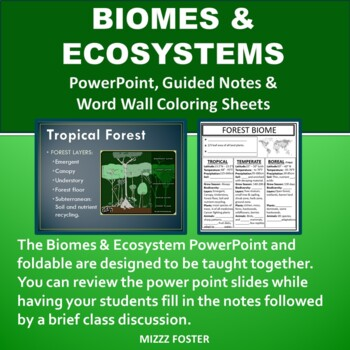 Biomes & Ecosystem Power point, Graphic Organizer, and Word Wall Coloring Sheets