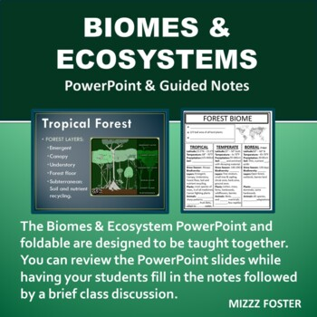 Biomes & Ecosystems Power Point and Foldable Graphic Organizer Bundle