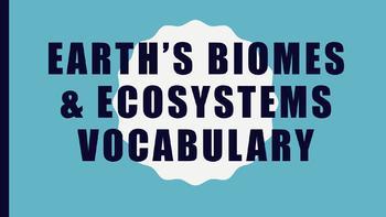 Biomes & Ecosystems Vocabulary