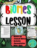 Biomes Lesson: Ecology Unit (Notes, Presentation, and Broc