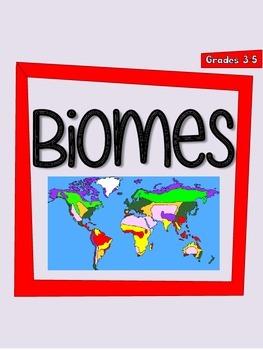 Biomes - NO PREP Notes and Quiz for Grades 3-5