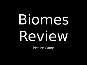 Biomes Picture Review Game