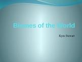 Biomes -Power Point Presentation