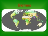 Biomes Power Point and Graphic Organizer