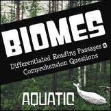 Biomes Reading Comprehension - Aquatic
