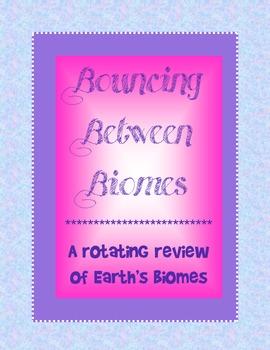 "Biomes Review Activity - ""Bouncing Between Biomes"""