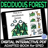Biomes- The Deciduous Forest DIGITAL Interactive Adapted Book for Science