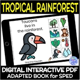 Biomes- The Rainforest DIGITAL Interactive Adapted Book for Special Ed Science