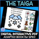 Biomes- The Taiga DIGITAL Interactive Adapted Book for Science in Special Ed