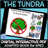 Biomes- The Tundra DIGITAL Interactive Adapted Book for Science in Special Ed