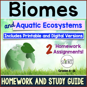 Biomes and Aquatic Ecosystems Homework Assignments