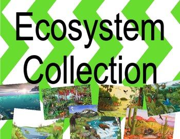 Biomes and Ecosystems Life Science Unit