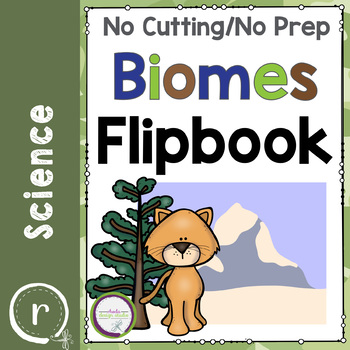 Biomes and Food Chain Flip Book No Prep {No Cutting Flipbook}
