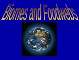 Biomes and Foodwebs