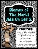 Biomes of the World - Add On Set 2 (Five NEW Biomes)