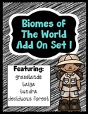 Biomes of the World - Add On Set! (Four NEW Biomes!)
