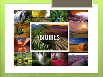 Biomes of the World Power Point Presentation