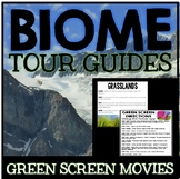 Biomes of the World Unit: Green Screen Movie Project